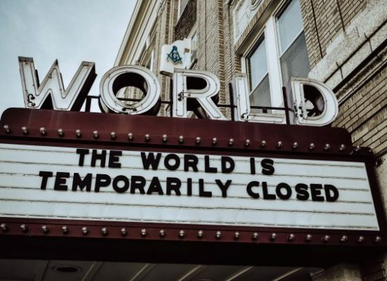 The world is temporarily closed sign for reassurance